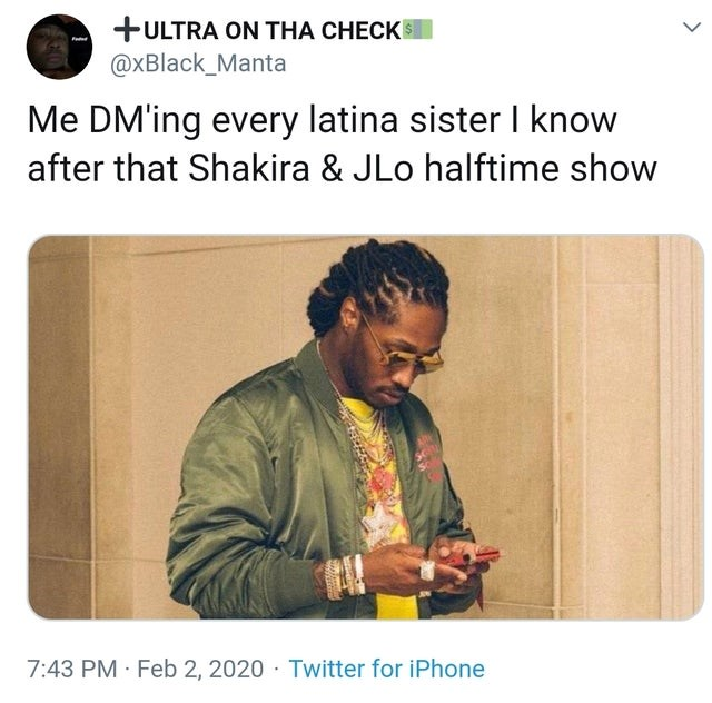 top ten daily tweets from black twitter | Man - +ULTRA ON THA CHECK @xBlack_Manta DM'ing every latina sister know after Shakira JLo halftime show 7:43 PM Feb 2, 2020 Twitter iPhone
