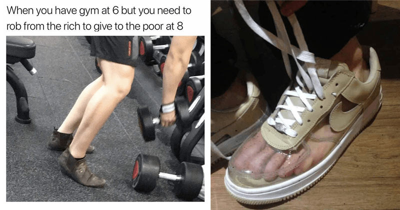 cursed images of crocs, funny memes, cursed shoes, shoe images | have gym at 6 but need rob rich give poor at 8: person lifting weights at a gym wearing robin hood shoes. clear nike sneakers with the feet inside visible.