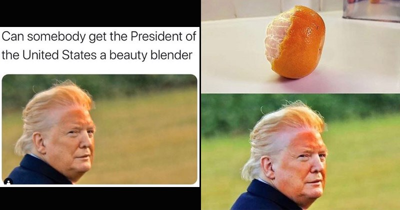 Twitter, memes, president Donald Trump photograph face spray fake tan orange circle unblended bronzer makeup | Can somebody get President United States beauty blender half peeled orange