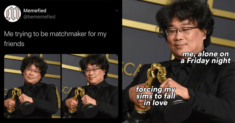 2020 academy awards funny memes of bong joon-ho making his oscars statues kiss after winning best picture and best foreign language film for parasite | Memefied @bememefied trying be matchmaker my friends. alone on Friday night forcing my sims fall love