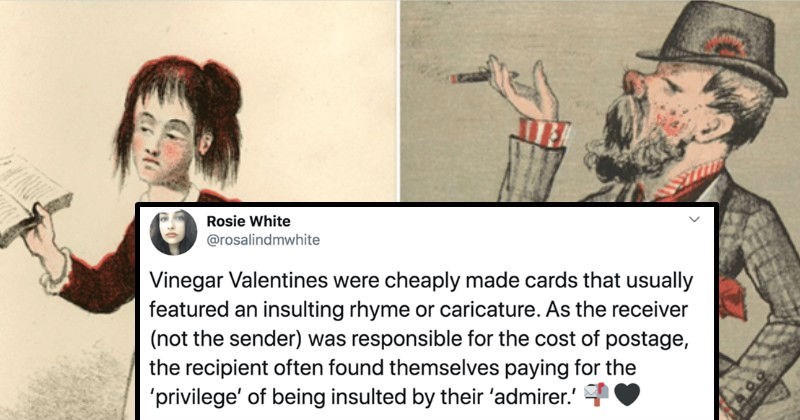 Twitter thread about Victorian Valentine's Day cards | tweet Rosie White @rosalindmwhite Vinegar Valentines were cheaply made cards usually featured an insulting rhyme or caricature. As receiver not sender responsible cost postage recipient often found themselves paying privilege being insulted by their admirer.