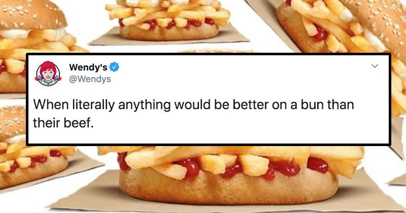 Burger King unveils their french fry sandwich on Twitter, and gets roasted on Twitter | tweet by Wendy's @Wendys literally anything would be better on bun than their beef. burger buns filled with fries and ketchup and no patty