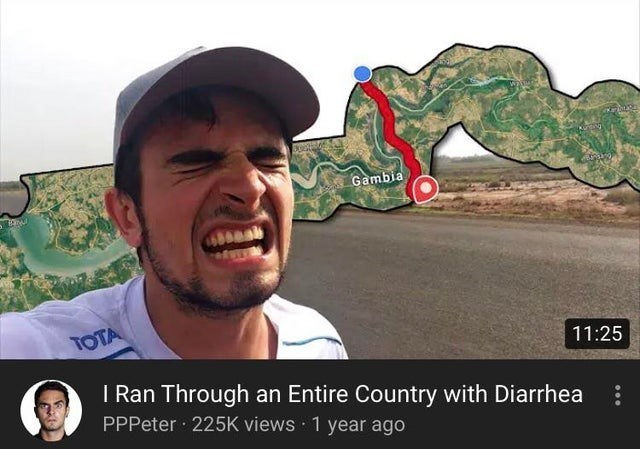 top ten 10 mad lads weekly | youtube Gambia TOTA 11:25 Ran Through an Entire Country with Diarrhea PPPeter 225K views 1 year ago