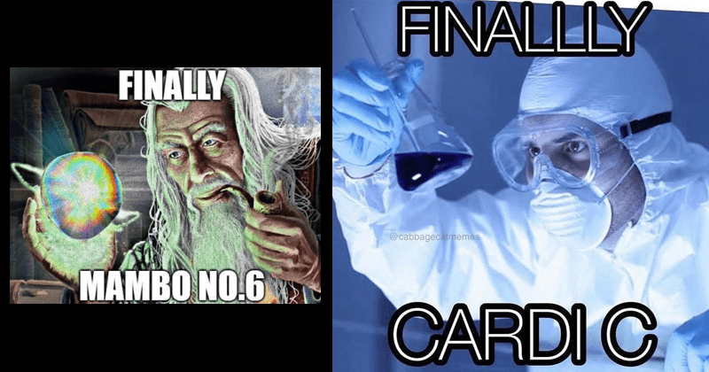 Funny music memes, finally, upgrade memes, mambo #6, cardi b | wizard gandalf lotr smoking a pipe while holding a glowing orb: FINALLY MAMBO NO.6 | scientist in face mask and goggles holding up a lab flask with a liquid in it: FINALLY @CARDI C