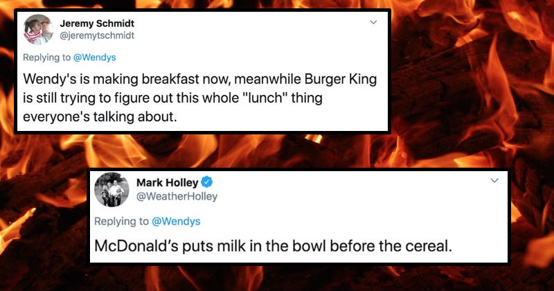 "Wendy's starts a roast battle on Twitter about their breakfast competition | tweet by Jeremy Schmidt @jeremytschmidt Replying Wendys Wendy's is making breakfast now, meanwhile Burger King is still trying figure out this whole ""lunch"" thing everyone's talking about 