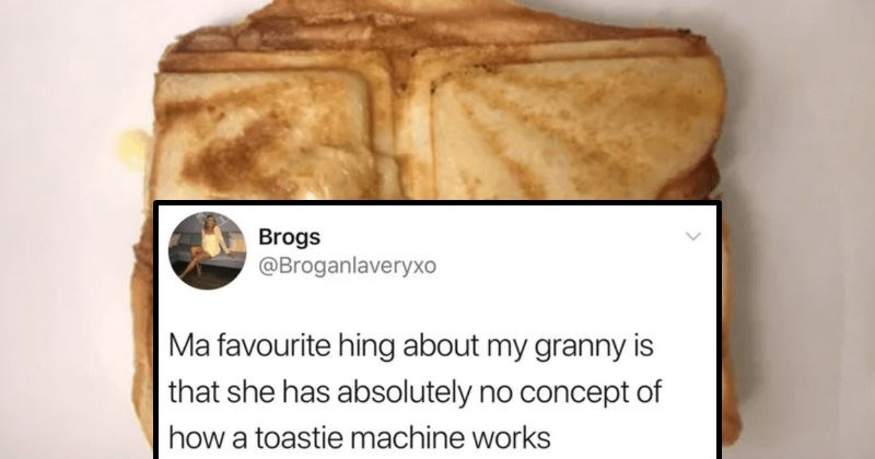 Various tweets from Scottish people on Twitter | tweet by Brogs @Broganlaveryxo Ma favourite hing about my granny is she has absolutely no concept toastie machine works