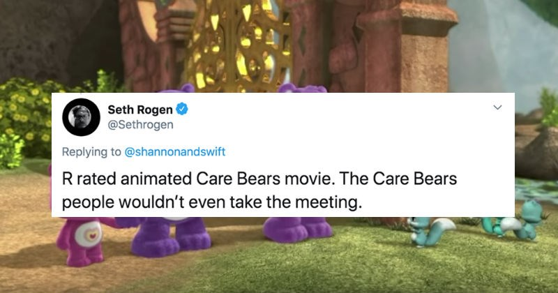 Twitter users share their funniest failed movie pitches | tweet by Seth Rogen @Sethrogen Replying shannonandswift R rated animated Care Bears movie Care Bears people wouldn't even take meeting.