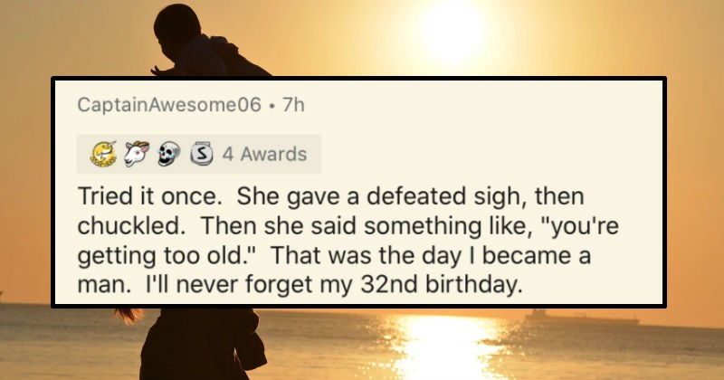 People who let their mom count to zero share what happened afterwards | reddit post CaptainAwesome06 7h 3 4 Awards Tried once. She gave defeated sigh, then chuckled. Then she said something like getting too old day became man never forget my 32nd birthday.
