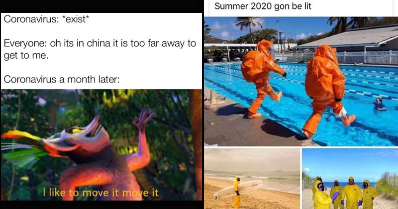 Funny memes about coronavirus | Coronavirus exist Everyone: oh its china is too far away get Coronavirus month later like move move Madagascar king Julien | Summer 2020 gon be lit people in orange full body hazmat suits jumping into a pool