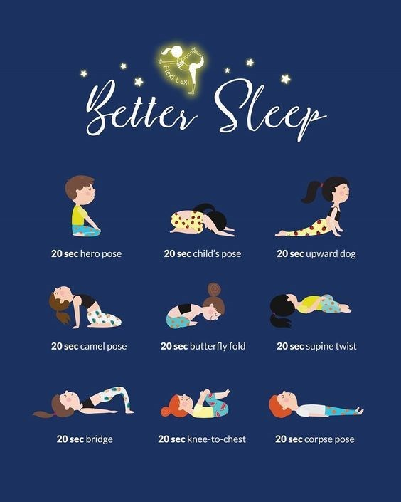 top ten daily infographics guides | Person - EKi LeA Beiter Sler Sleep 20 sec upward dog 20 sec child's pose 20 sec hero pose 20 sec supine twist 20 sec camel pose 20 sec butterfly fold 20 sec corpse pose 20 sec knee--chest 20 sec bridge