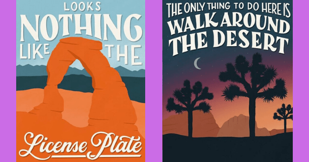 artist instagram national park funny graphic design reviews yelp sarcasm satire poster | LOOKS NOTHING LIKE License Plate | THE ONLY THING DO HERE IS WALK AROUND DESERT shadowy cactus tree in front of a sunset sky