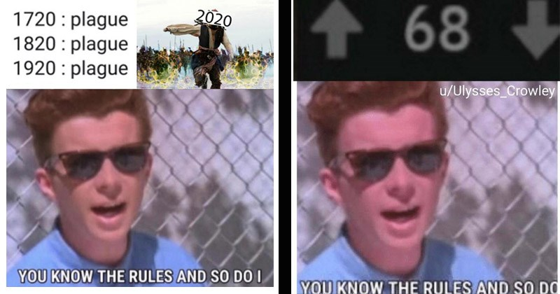 "Funny dank memes featuring Rick Astley in sunglasses singing, ""You know the rules and so do I"" 