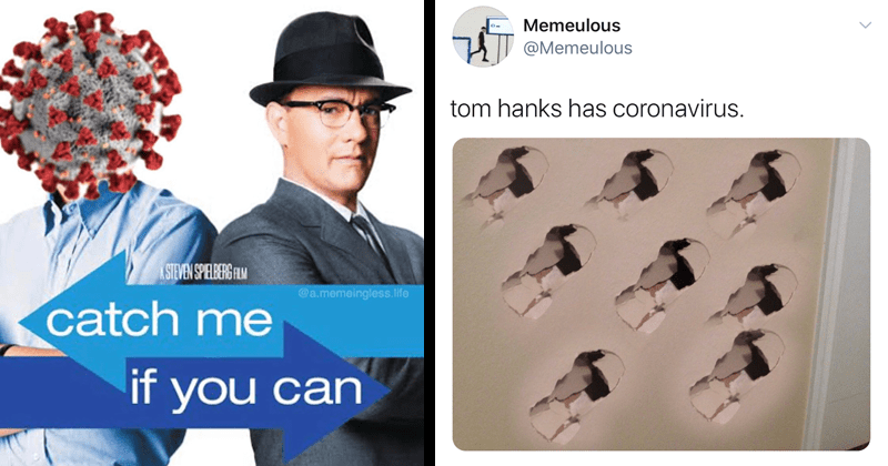 funny memes and reactions to tom hanks coronavirus diagnosis | STEVEN SPIELBERG catch if can movie posted with leonrado dicaprio replaced by coronavirus | Memeulous tom hanks has coronavirus. multiple holes punched into a plaster wall