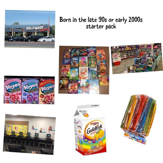 top ten daily starter pack memes | Packaged goods - Born late 90s or early 2000s HOLLYWOOD starter pack Yoges Yogos Yoges New Flavor OPEN Goldfish BAKEO Color