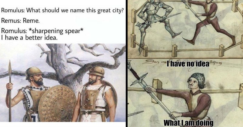 Funny memes, moments and facts about history | Romulus should name this great city? Remus: Reme. Romulus sharpening spear have better idea | Say have no idea I am doing tapestry painting