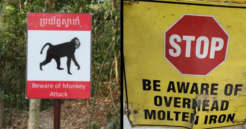 Signs that seem extra scary | Beware Monkey Attack | STOP BE AWARE OVERHEAD MOLTEN IRON