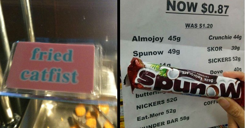 Funny misspelled words on signs | fried catfist | CHOCOLATE NOW $0.87 1.20 Almojoy 45g Crunchie 44g Spunow 49g SKOR 39g SICKERS 52g SpundW Dove 40g DARK CHOCOLATE butter NICKERS 52G COFF NHE Eat.More 52g WUNDER BAR 58g 58g