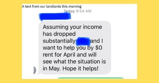 memes twitter imgur COVID-19 isolation quarantine heartwarming reddit twitter uplifting | text our landlords this morning Today 9:54 AM Assuming income has dropped substantially want help by $0 rent April and will see situation is and May. Hope helps!