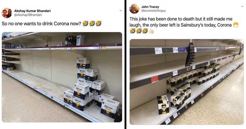 Funny tweets about how people aren't buying corona beer, coronavirus, covid-19 | Akshay Kumar Bhandari @AkshayOBhandari So no one wants drink Corona now? 555 TNCCO.com £5 Corona | John Tracey @acomedyfanguy This joke has been done death but still made laugh only beer left is Sainsbury's today, empty aisles in a supermarket with multiple cases of corona beer left behind