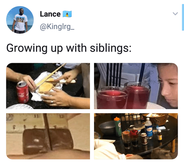 top ten daily tweets from black twitter | Person - Lance Kinglrg_ Growing up with siblings: