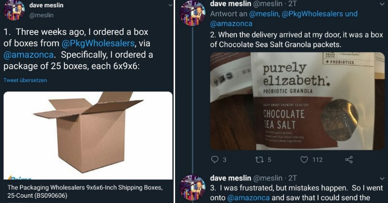 Man orders tons of empty boxes, and fails repeatedly ensue | dave meslin @meslin 1. Three weeks ago ordered box boxes PkgWholesalers, via @amazonca. Specifically ordered package 25 boxes, each 6x9x6: Packaging Wholesalers 9x6x6-Inch Shipping Boxes, 25-Count | delivery arrived at my door box Chocolate Sea Salt Granola packets. ith organie unth and chia. Awara 1trient dense ingredients SUGAR immune health Gree PROBIOTICS purely elizabeth. NET WT PROBIOTIC GRANOLA S ALTY-SWEET CRUNCHY CLUSTERS CHOC