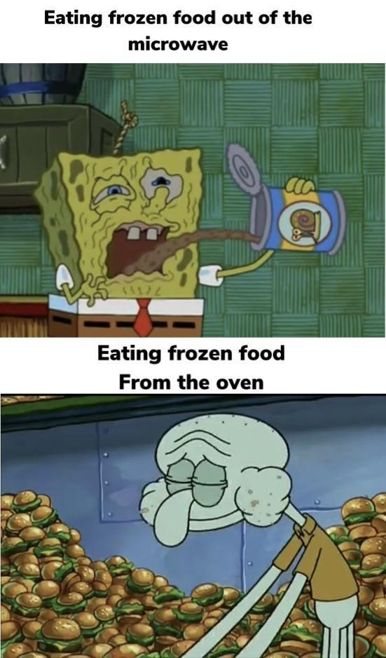 top ten 10 dank memes daily | Eating frozen food out microwave 16172 Eating frozen food oven Spongebob disgusted by canned food and Squidward eating krabby patties
