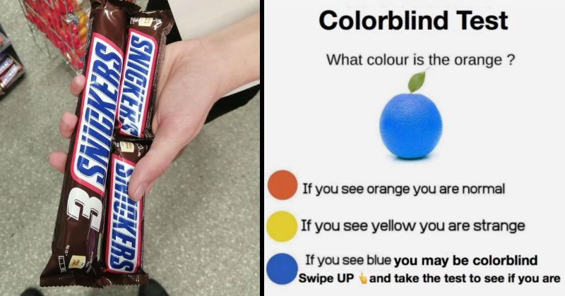 Manipulative and bad ads, products and services   SNICKERS three pack chocolate bar that are the same size of two regular ones   Colorblind Test colour is orange If see orange are normal If see yellow are strange If see blue may be colorblind Swipe UP and take test see if are