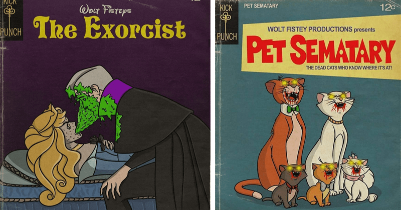 Cool mashups of classic horror movies and disney | 12c ONCE UPON DREAM DEVIL INSIDE KICK Wor FISTEPS Exorcist PUNCH Sleeping Beauty projectile vomit on the prince | The Aristocats KICK PET SEMATARY 120 WOLT FISTEY PRODUCTIONS presents PUNCH PET SEMATARY DEAD CATS WHO KNOW WHERE 'S AT!