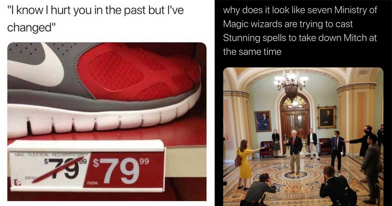 Funny random memes | know hurt past but l've changed NIKE FLEX GREY | Library Owl @SketchesbyBoze why does look like seven Ministry Magic wizards are trying cast Stunning spells take down Mitch at same time Tom Brenner/Reuters 5:24 PM 4/9/20 Twitter Web App