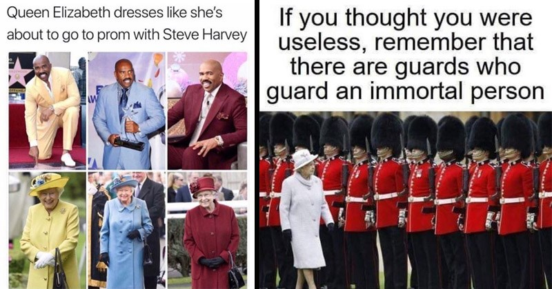 Funny memes about Queen Elizabeth | Queen Elizabeth dresses like she's about go prom with Steve Harvey | If thought were useless, remember there are guards who guard an immortal person