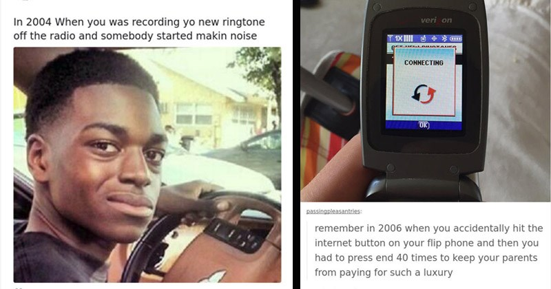 Funny memes about the struggles that '90s kids dealt with | Steven @IAmAhjani 2004 recording yo new ringtone off radio and somebody started makin noise | CONNECTING OK passingpleasantries: remember 2006 accidentally hit internet button on flip phone and then had press end 40 times keep parents paying such luxury S passingpleasantries