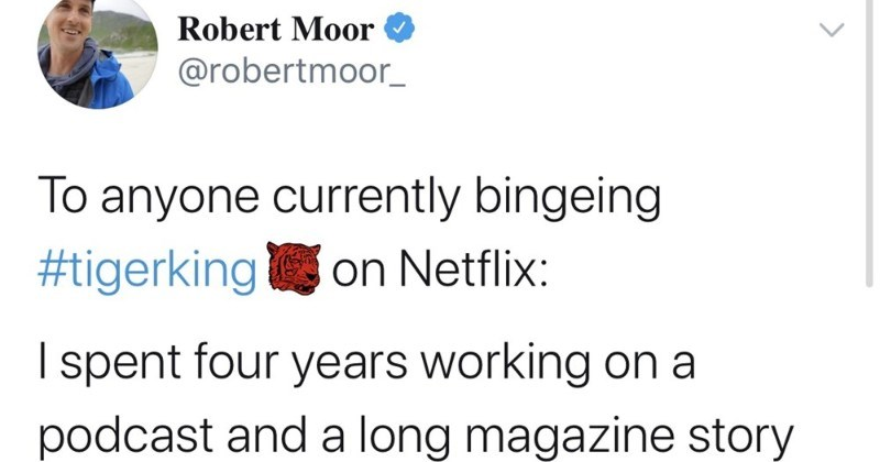 Guy shares tons of facts that were left out of Tiger King show, in Twitter thread | Thread Robert Moor @robertmoor_ anyone currently bingeing #tigerking on Netflix spent four years working on podcast and long magazine story about Joe and Carole spent week living at zoo spoken with almost everyone seeing doc, and attended trial. Ask anything! 1:23 PM 3/21/20 Twitter Web App 3,728 Retweets 13.4K Likes