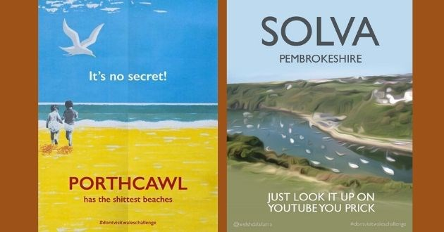 wales poster coronavirus funny don't visit satire tourism artist | SOLVA PEMBROKESHIRE JUST LOOK UP ON YOUTUBE PRICK @welshdalailama #dontvisitwaleschallenge | no secret! PORTHCAWL has shittest beaches #dontvisitwaleschallenge