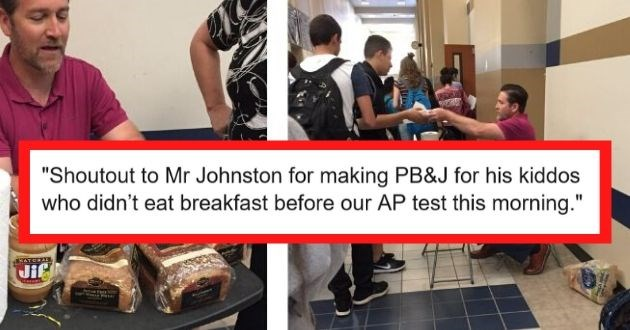 cool teachers school student awesome | Shoutout to Mr Johnston for making pb&j for his kiddos who didn't eat breakfast before our AP test this morning