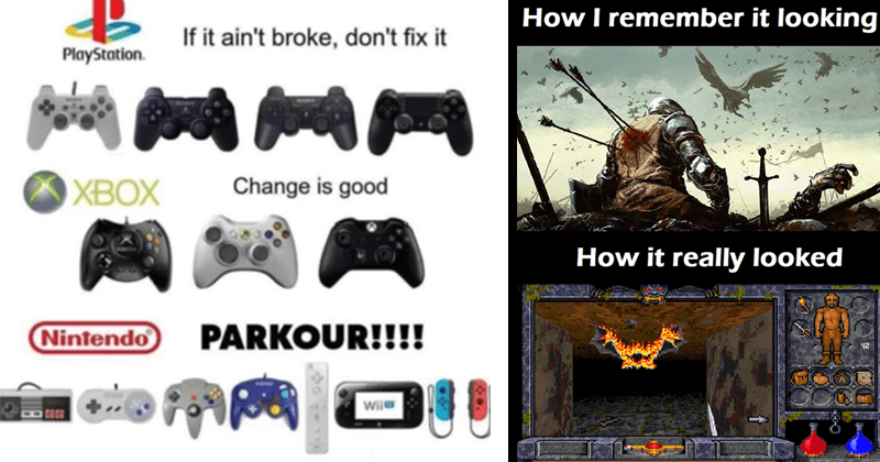 Nostalgic memes and pics about video games, nintendo, playstation | If ain't broke, don't fix PlayStation X Change is good Nintendo PARKOUR Wii | remember looking really looked ?2 see hostilecaue bat get no response ee hostile cave bat. Tou see hostilecave bat see hostils savs bat.