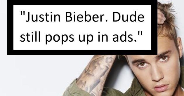 stuff 2020 dealing askreddit gifs fathom | Justin Bieber. Dude still pops up in ads