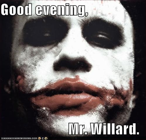 Good Evening Mr Willard Cheezburger Funny Memes Funny Pictures