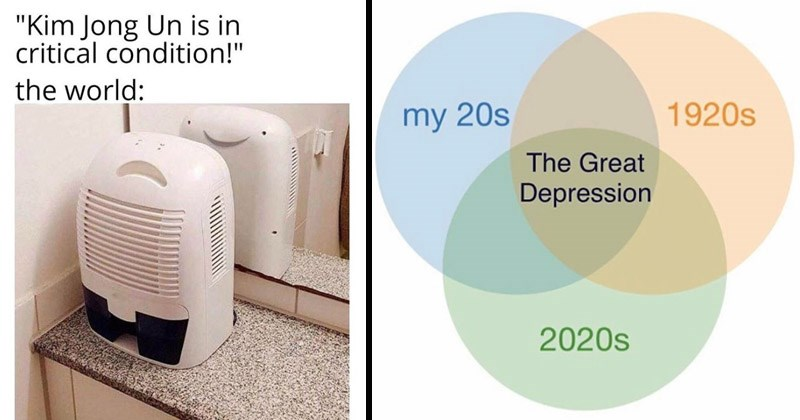 Funny memes that are a little edgy | Kim Jong Un is critical condition world: | venn diagram my 20s 1920s Great Depression 2020s