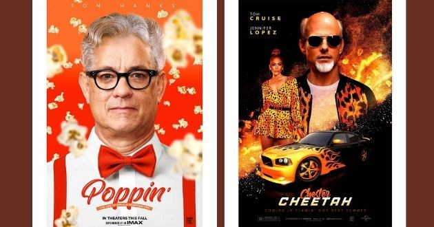 movie poster brands celebrities artist Photoshop original instagram | LIFE ORVILLE REDENBACHER THEATERS THIS FALL EXPERIENCE IMAX IBRAND NAME FILMS poppin | TOM C RUISE JENNIFER LOPEZ Chesten CHEETAH COMING FLAMIN' HOT NEXT SUMMER BRAND NAME FILMS RESTRICTED EXPERIENCE IMAX REALD 3D ODOLBY CINEMA UNIVERSAL