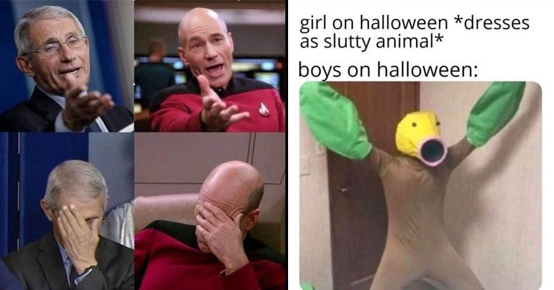 Funny random memes | girl on halloween *dresses as slutty animal* boys on halloween: pokemon costume | Patrick Stewart Captain Picard Star Trek facepalming and pointing