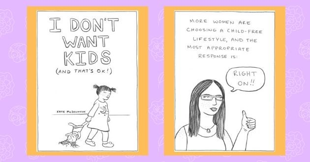female artist women kids artist of the week comic children cartoon | DON'T WANT KIDS AND 'S OK KATE MCDONOUGH | MORE WOMEN ARE CHOOSING CHILD-FREE LIFESTYLE, AND MOST APPROPRIATE RESPONSE IS: RIGHT ON!!