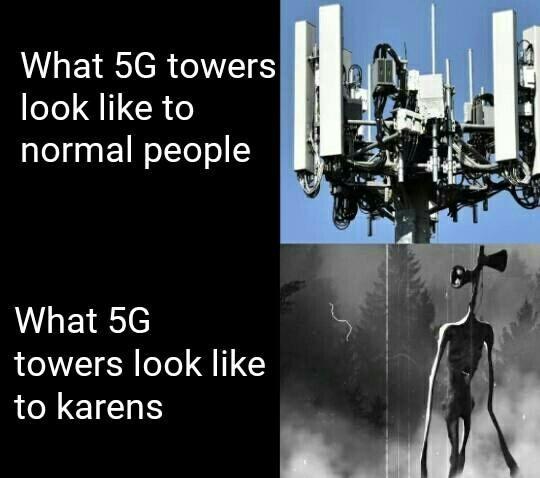 top 99 dank and funny memes weekly | sirenhead coronavirus conspiracy 5G towers look like normal people 5G towers look like karens