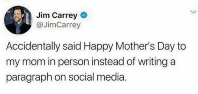 top ten 10 mad lads of the week | Jim Carrey @JimCarrey Accidentally said Happy Mother's Day my mom person instead writing paragraph on social media.