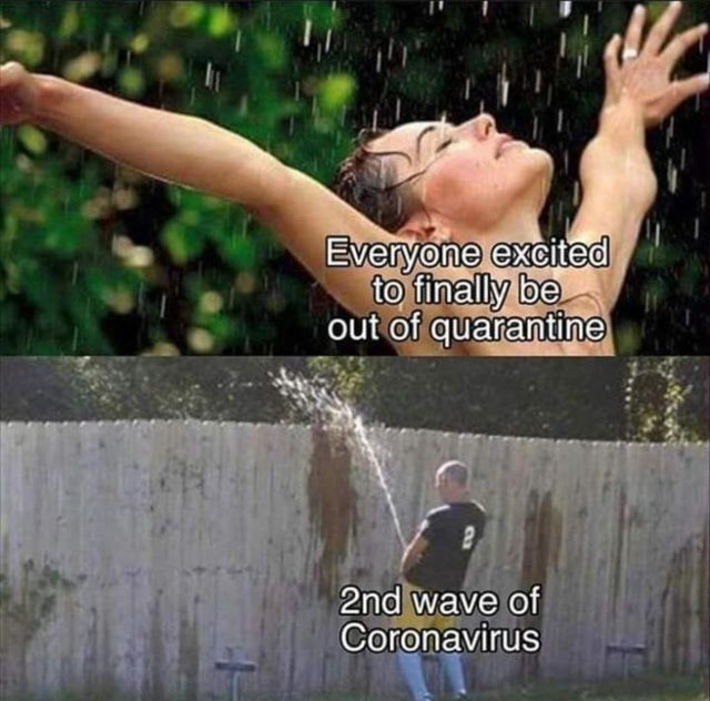 top ten 10 dank memes daily | woman dancing in rain and man peeing over a fence Everyone excited finally be out quarantine 2nd wave Coronavirus