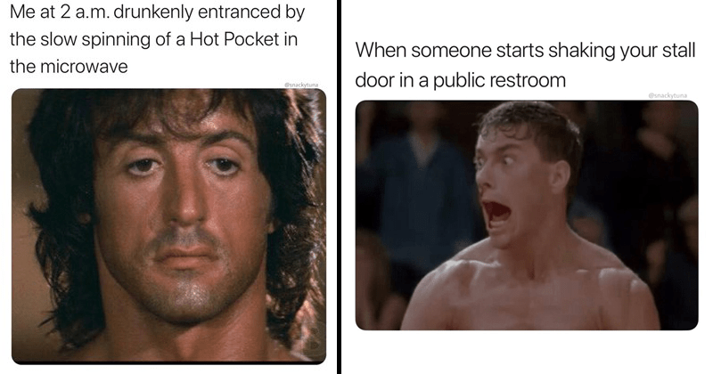 Funny memes featuring the stars of action movies, action heroes, chuck norris, sylvester stallone, arnold schwarzenegger, sylvester stallone | at 2 .m. drunkenly entranced by slow spinning Hot Pocket microwave @snackytuna | l'd like have sexual intercourse, please My girl, still mad didn't do dishes even though said would bread loafington NO CHANCE