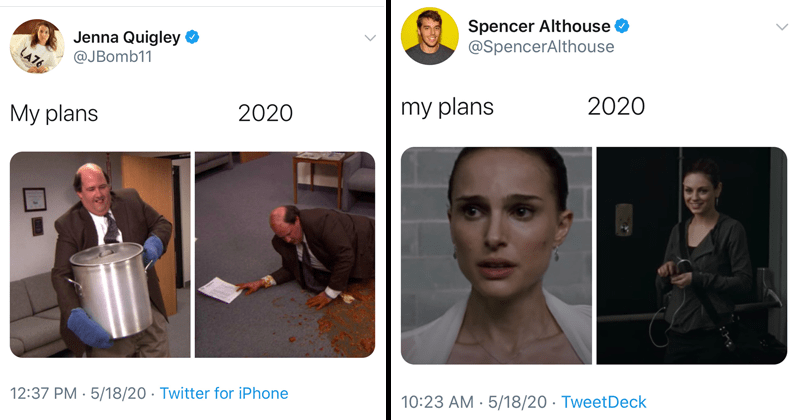 Funny memes about my plans / 2020, movie memes, funny tweets, twitter, television shows, coronavirus, lockdown | Jenna Quigley O @JBomb11 LA76 2020 My plans 12:37 PM 5/18/20 Twitter iPhone The Office spilling a pot | Spencer Althouse O @SpencerAlthouse my plans 2020 10:23 AM 5/18/20 TweetDeck Mila Kunis and Natalie Portman in Black Swan