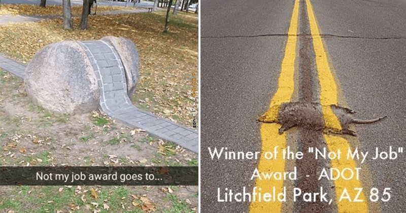 Funny moments 'not my job', construction fails, funny fails | pavement paved over a rock boulder Not my job award goes | road marks on top of roadkill Winner Not My Job Award ADOT Litchfield Park, AZ 85