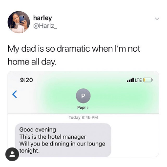 top ten daily tweets from white people twitter   Person - harley @Harlz_ My dad is so dramatic not home all day. 9:20 llLTE P Papi Today 8:45 PM Good evening This is hotel manager Will be dinning our lounge tonight.