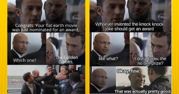 perfect dad joke template hilarious memes pictures funny | Congrats flat earth movie just nominated an award Golden Globes. Which one? | Whoever invented knock knock joke should get an award don't know no bell prize? like Okay, fine actually pretty good.