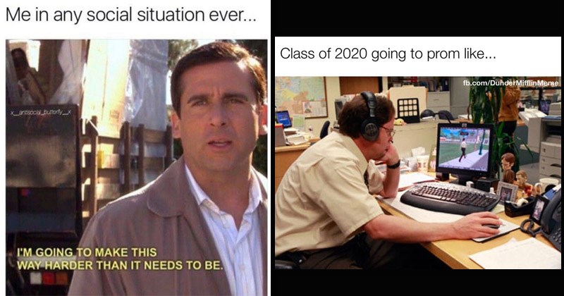 Funny memes from 'The Office' | Michael Scott any social situation ever antisocia butterlyx GOING MAKE THIS WAY HARDER THAN NEEDS BE. | Class 2020 going prom like fb.com/DunderMifflinMeme Dwight playing video games